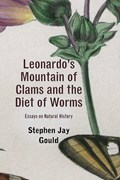 Leonardo's Mountain of Clams and the Diet of Worms   Stephen Jay Gould  