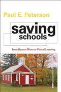 Saving Schools | Paul E. Peterson |