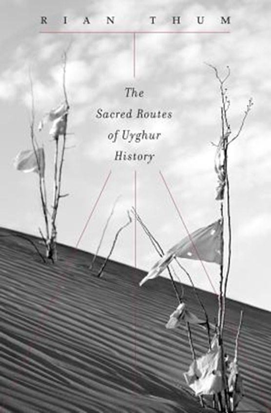 The Sacred Routes of Uyghur History
