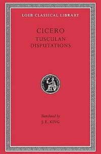 Philosophical treatises : tusculan disputations v. 18   Cicero  