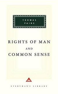 Rights of Man and Common Sense   Thomas Paine  