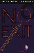 No Exit and Three Other Plays   Jean-Paul Sartre  