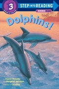 Step Into Reading- Dolphins | Sharon Bokoske |