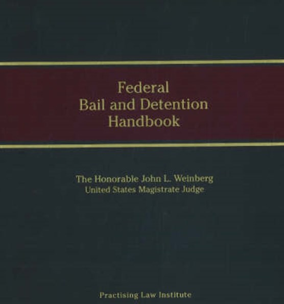 Federal Bail and Detention Handbook