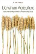 Darwinian Agriculture | R. Ford Denison |