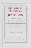 The Papers of Thomas Jefferson, Retirement Series, Volume 8 | Thomas Jefferson |