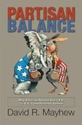 Partisan Balance   David R. Mayhew  