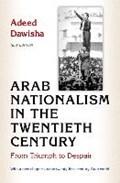 Arab nationalism in the twentieth century | Adeed Dawisha |