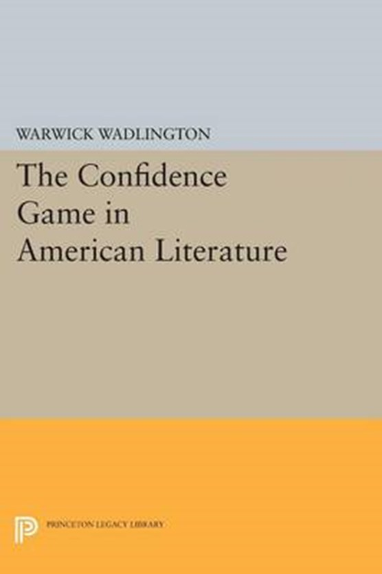 The Confidence Game in American Literature
