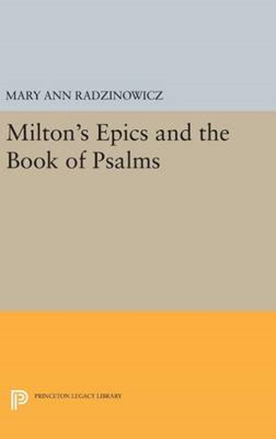 Milton's Epics and the Book of Psalms