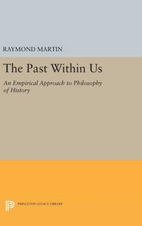 The Past Within Us