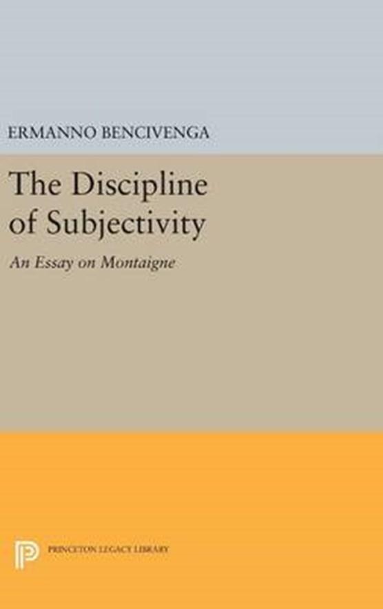 The Discipline of Subjectivity