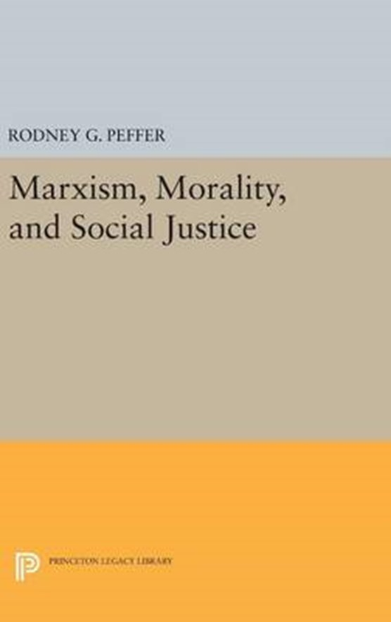 Marxism, Morality, and Social Justice