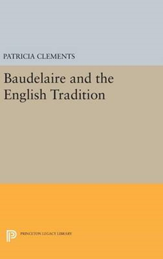 Baudelaire and the English Tradition