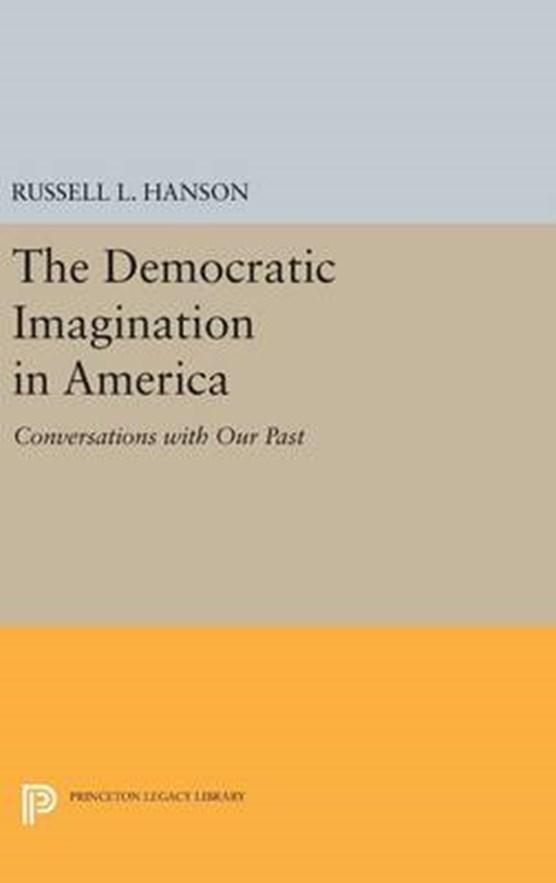 The Democratic Imagination in America