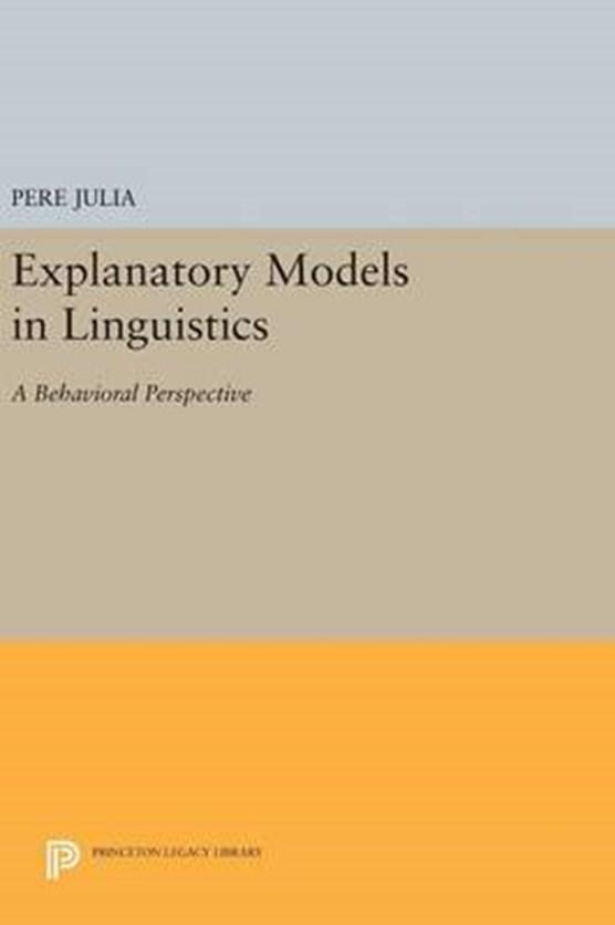 Explanatory Models in Linguistics