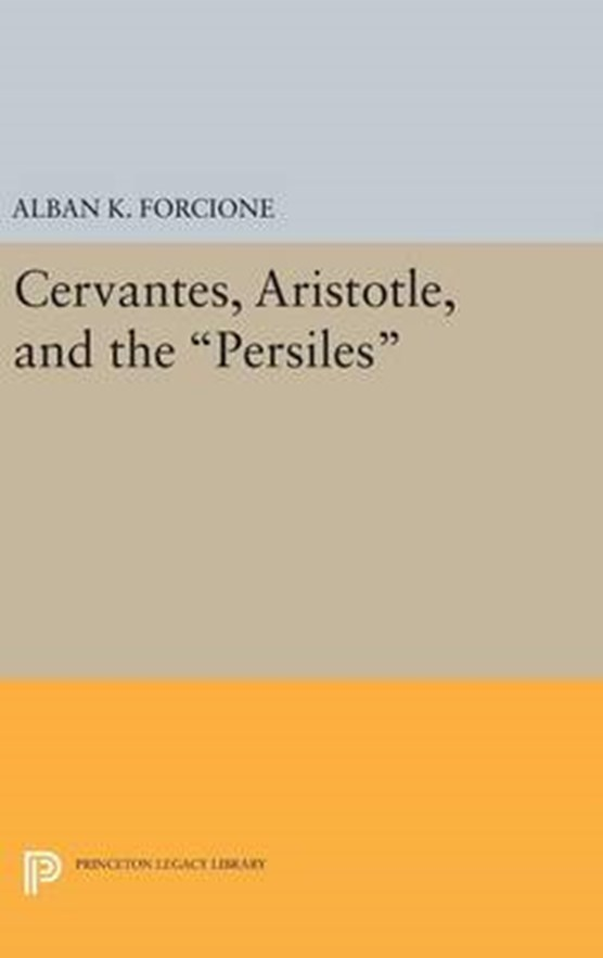 Cervantes, Aristotle, and the Persiles
