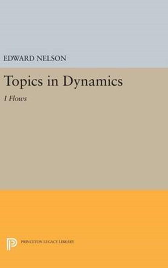 Topics in Dynamics