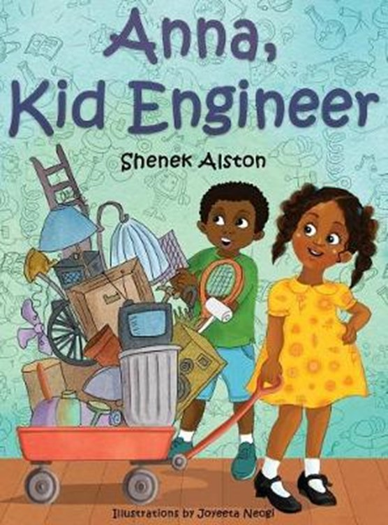 Anna, Kid Engineer