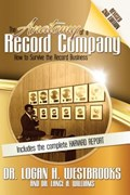 The Anatomy of a Record Company   Westbrooks, Dr Logan H ; Williams, Dr Lance A  