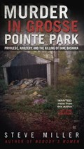 Murder in Grosse Pointe Park   Steve Miller  