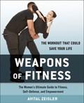 Weapons of Fitness   Avital Zeisler  