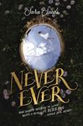 Never Ever | Sara Saedi |
