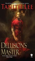 Delusion's Master | Tanith Lee |