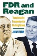 FDR and Reagan | John W. Sloan |