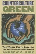 Counterculture Green | Andrew G. Kirk |