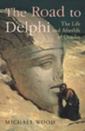 The Road To Delphi   Michael Wood  