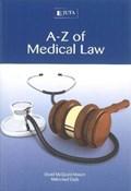 A-Z of medical law   David McQuoid-Mason ; M. Dada  