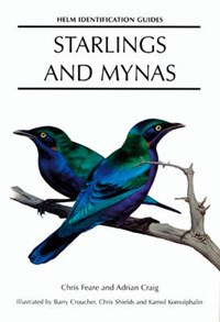 Starlings and Mynas | Adrian Craig ; Chris Feare ; Barry Croucher |
