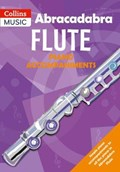 Abracadabra Flute Piano Accompaniments   Jane Sebba ; Malcolm Pollock ; Dee Schulman  