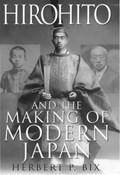 Hirohito and the Making of Modern Japan | Herbert P. Bix |