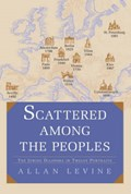Scattered among the Peoples | Allan Levine |