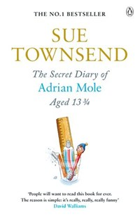 The Secret Diary of Adrian Mole Aged 13 3/4 | Sue Townsend |