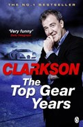 The Top Gear Years   Jeremy Clarkson  