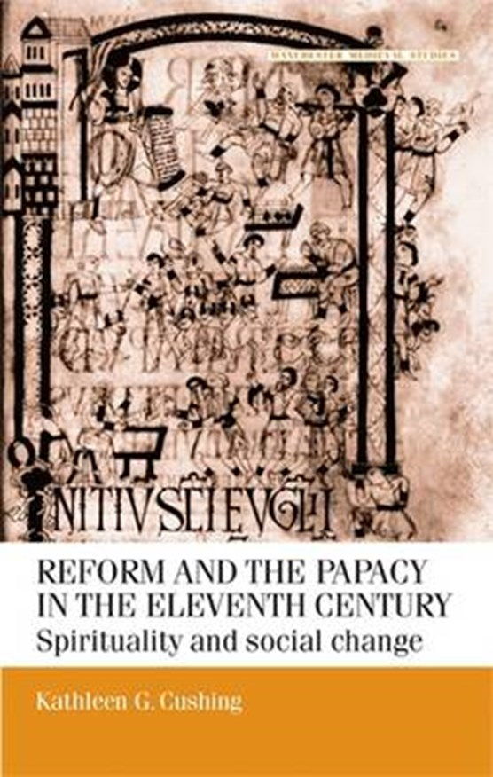 Reform and the Papacy in the Eleventh Century