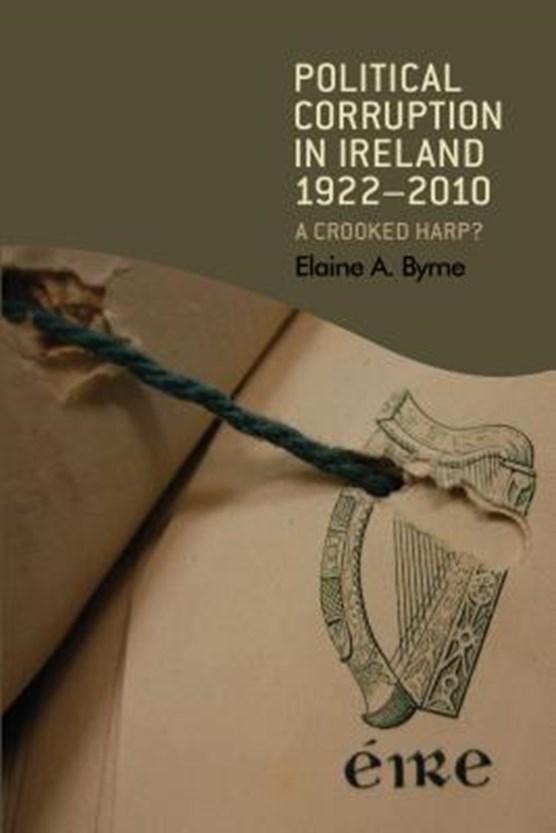 Political Corruption in Ireland 1922-2010