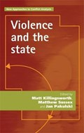 Violence and the State | Matt Killingsworth ; Dr. Matthew Sussex ; Jan Pakulski ; Emmanuel-Pierre Guittet |