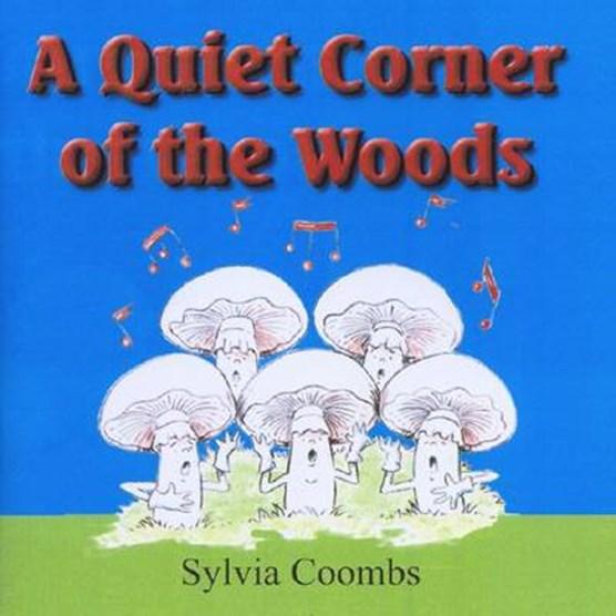A Quiet Corner of the Woods