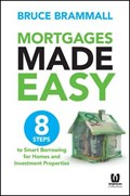 Mortgages Made Easy   Bruce Brammall  