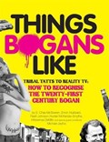 Things Bogans Like | E. Chas McSween ; Enron Hubbard ; Michael Jayfox ; Intravenus DeMilo |