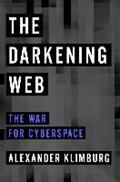 The Darkening Web | Alexander Klimburg |