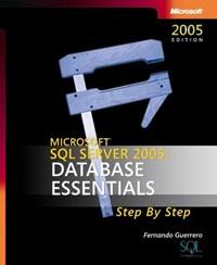 Microsoft SQL Server 2005 - Database Essentials Step by Step | Microsoft |