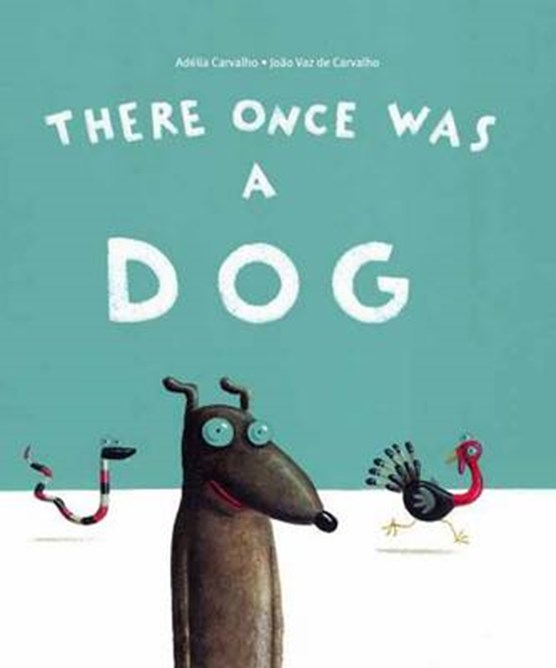 There Once Was a Dog