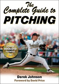 The Complete Guide to Pitching | Derek Johnson |