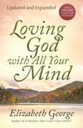 Loving God with All Your Mind | Elizabeth George |