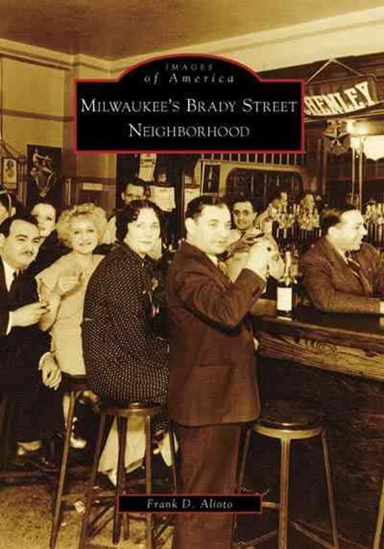 Milwaukee's Brady Street Neighborhood